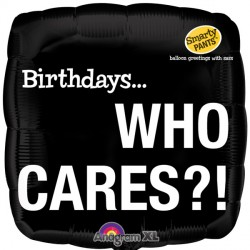 "SMARTY PANTS BIRTHDAY WHO CARES 18"" SALE"