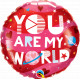 """YOU ARE MY WORLD 18"""" PKT IF"""