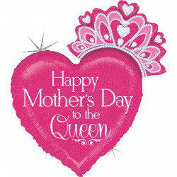 "HAPPY MOTHER'S DAY QUEEN 33"" SHAPE D PKT"
