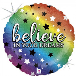 "BELIEVE IN YOUR DREAMS 18"" HOLOGRAPHIC PKT"