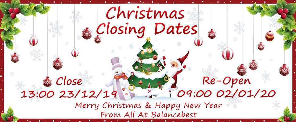 Balancebest Closing Dates Close At 13:00pm Monday 23rd December & Re-Open 09:00am Thursday 2nd January