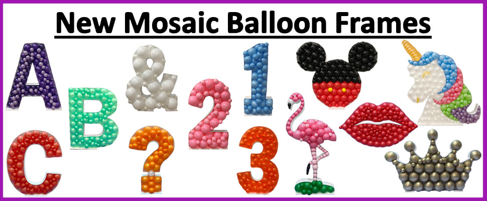 New Mosaic Balloon Frames Now In Stock Click Here To View All
