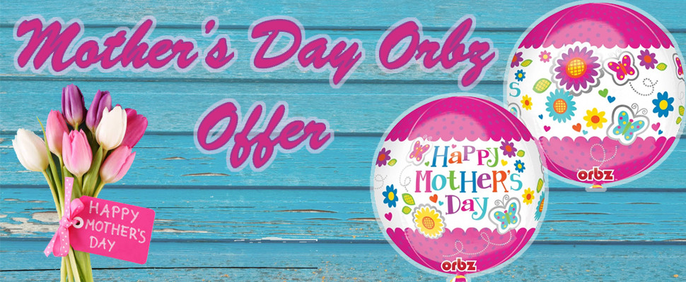 Mother's Day Orbz Offer Click Here To View