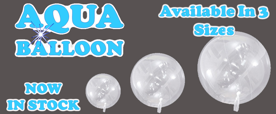 Click Here To View The New Aqua Balloons