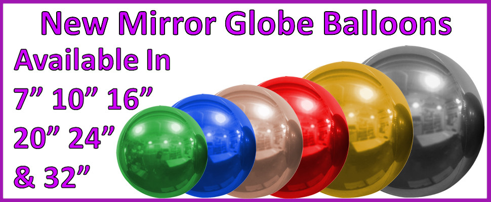 New Mirror Globes Now In Stock